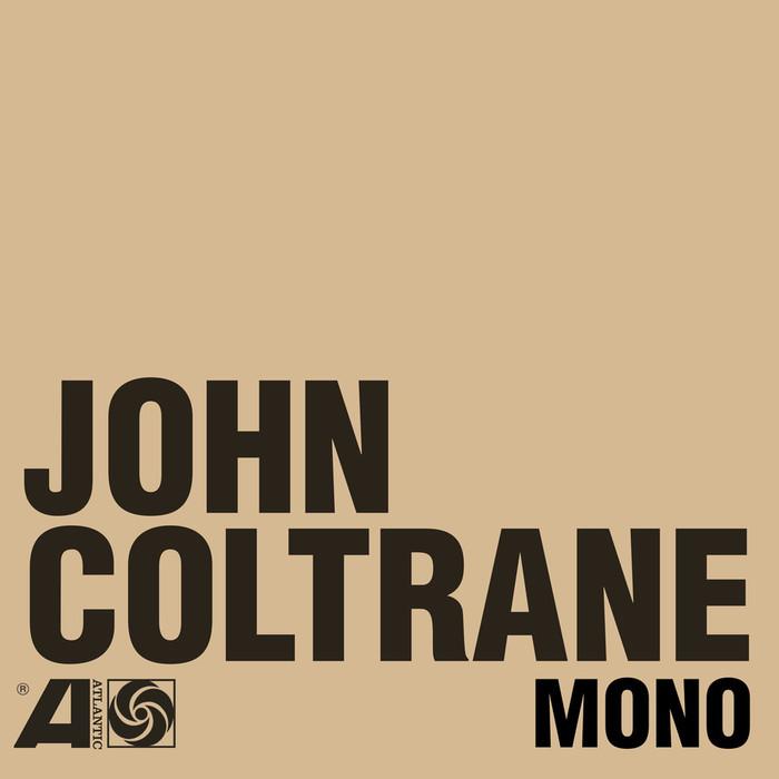 Copertina Disco Vinile 33 giri The Atlantic Years in Mono  di John Coltrane