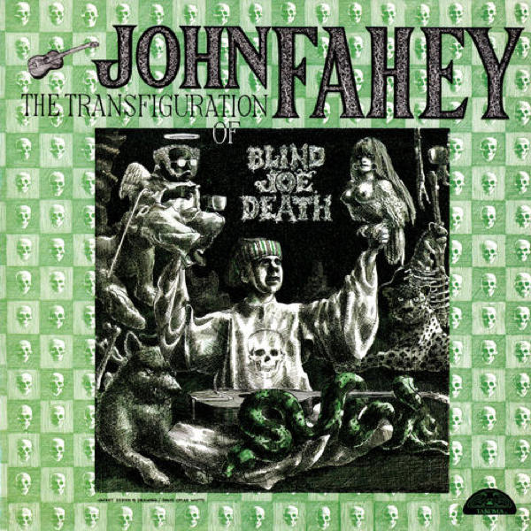 Copertina Disco Vinile 33 giri The Transfiguration of Blind Joe Death di John Fahey