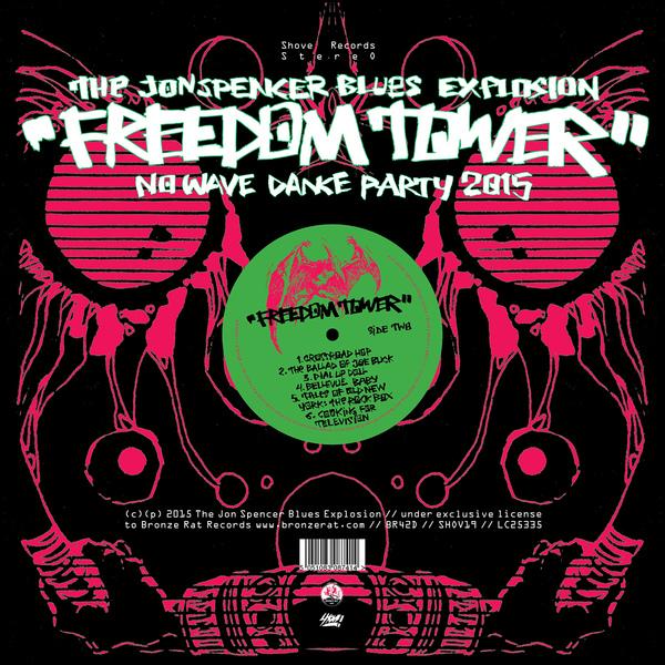 Copertina Disco Vinile 33 giri Freedom Tower - No Wave Dance Party 2015 di Jon Spencer Blues Explosion