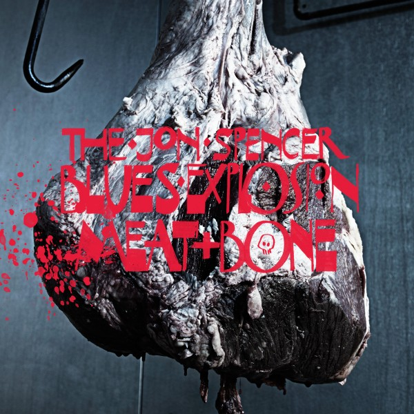 Copertina Disco Vinile 33 giri Meat and Bone di Jon Spencer Blues Explosion