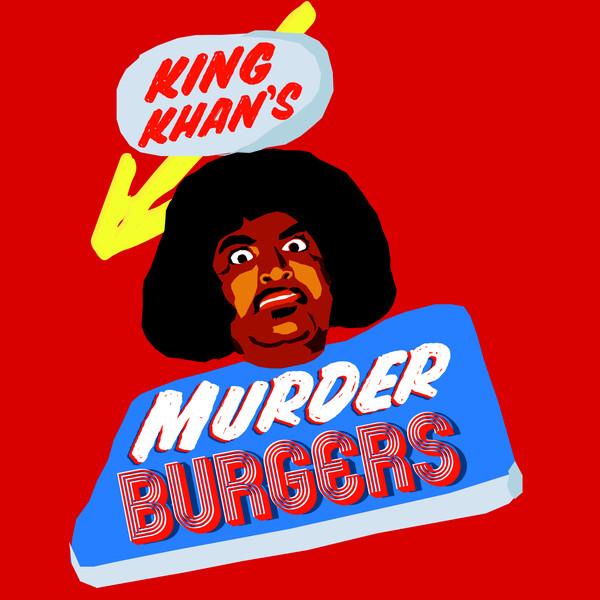 Copertina Vinile 33 giri Murder Burgers di King Khan & The Gris Gris
