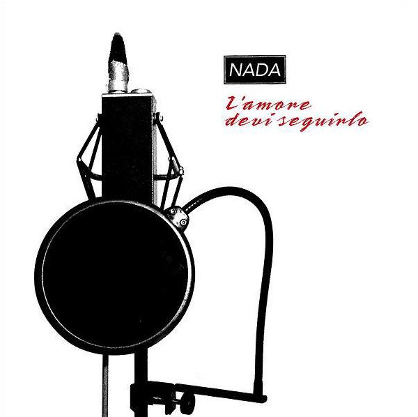 Copertina Disco Vinile 33 giri L'Amore devi Seguirlo di Nada Malanima