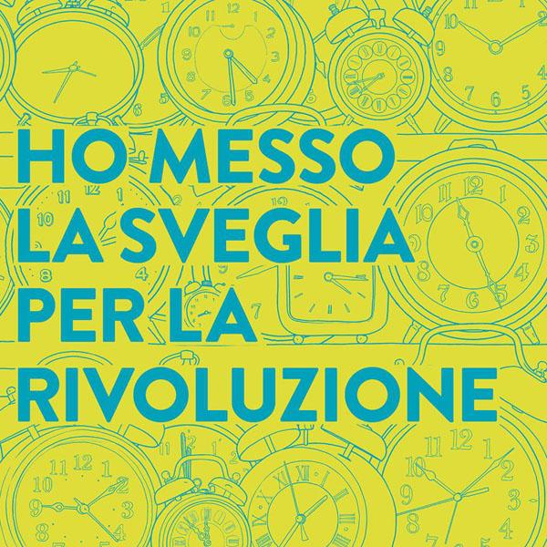 Copertina Disco Vinile 33 giri Ho Messo la Sveglia per la Rivoluzione di L'Orso