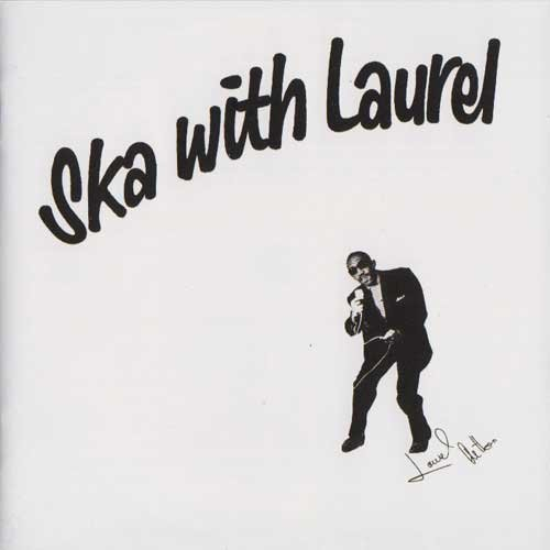 Copertina Disco Vinile 33 giri Ska With Laurel di Laurel Aitken