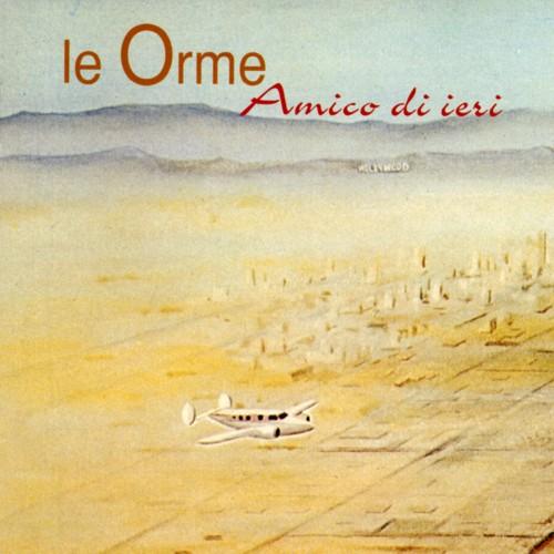 Copertina Disco Vinile 33 giri Amico di Ieri di Le Orme