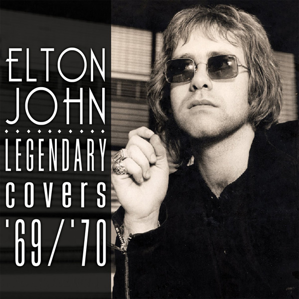 Copertina Disco Vinile 33 giri Legendary Covers Album 1969-70 di Elton John