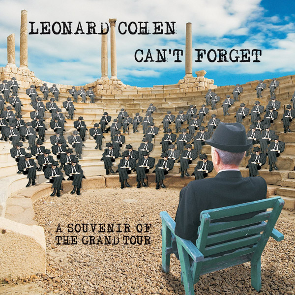 Copertina Disco Vinile 33 giri Can't Forget - A Souvenir of the Grand Tour di Leonard Cohen