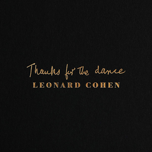 Copertina Vinile 33 giri Thanks for the Dance di Leonard Cohen