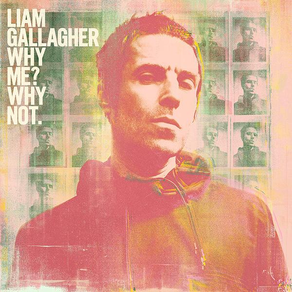 Copertina Vinile 33 giri Why Me? Why Not. di Liam Gallagher