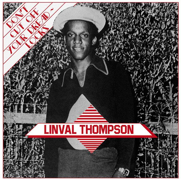 Copertina Vinile 33 giri Don't Cut Off Your Dreadlocks di Linval Thompson