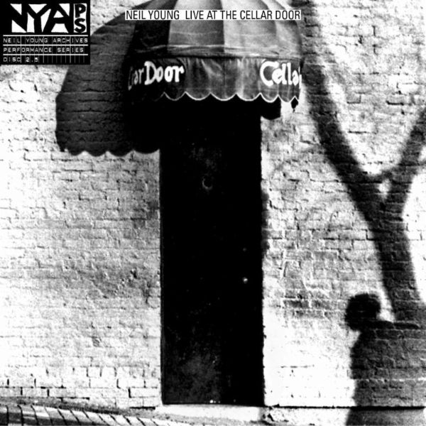 Copertina Disco Vinile 33 giri Live At The Cellar Door di Neil Young