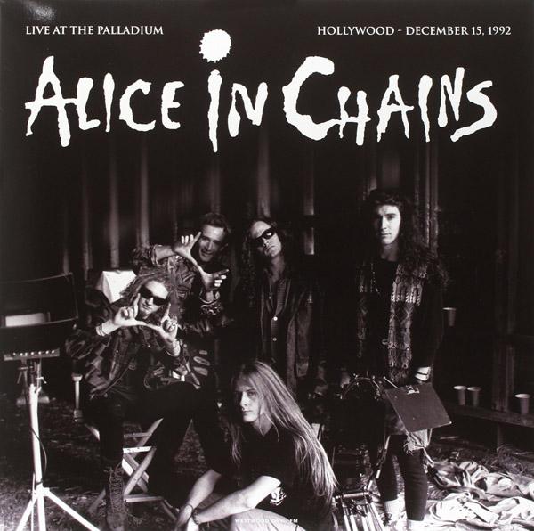 Copertina Disco Vinile 33 giri Live At The Palladium - Hollywood 15/12/1992 di Alice in Chains