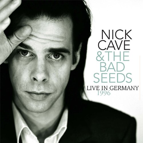 Copertina Disco Vinile 33 giri Live In Germany 1996 di Nick Cave and the Bad Seeds