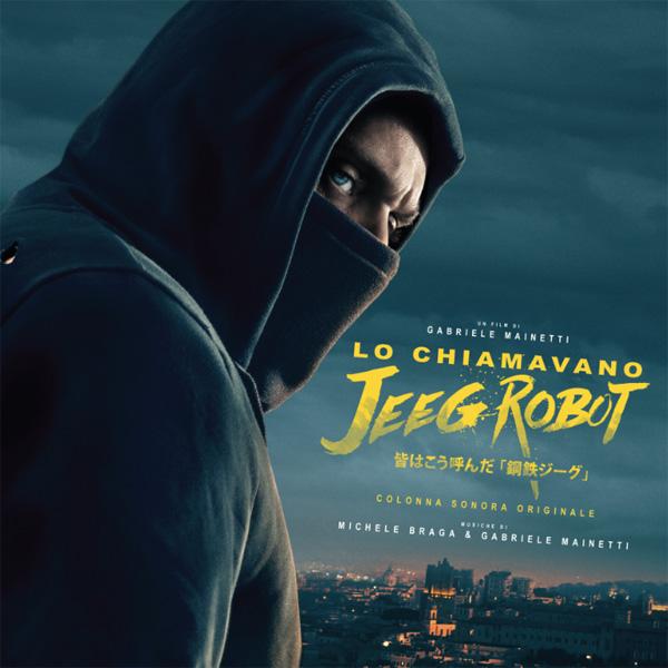 Copertina Disco Vinile 33 giri Lo Chiamavano Jeeg Robot [Soundtrack 2xLP] di Michele Braga & Gabriele Mainetti