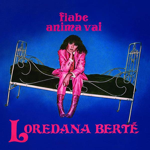 Copertina Vinile 33 giri Fiabe/Anima Vai di Loredana Bertè