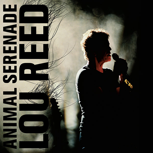 Copertina Vinile 33 giri Animal Serenade [3 LP] di Lou Reed