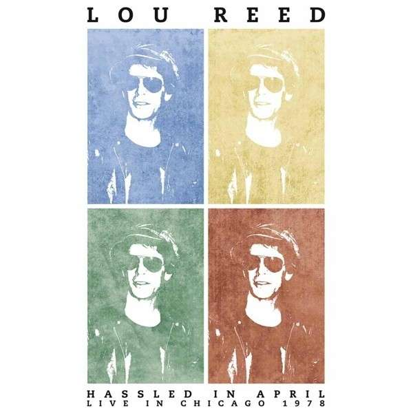 Copertina Disco Vinile 33 giri Hassled in April [2 LP] di Lou Reed