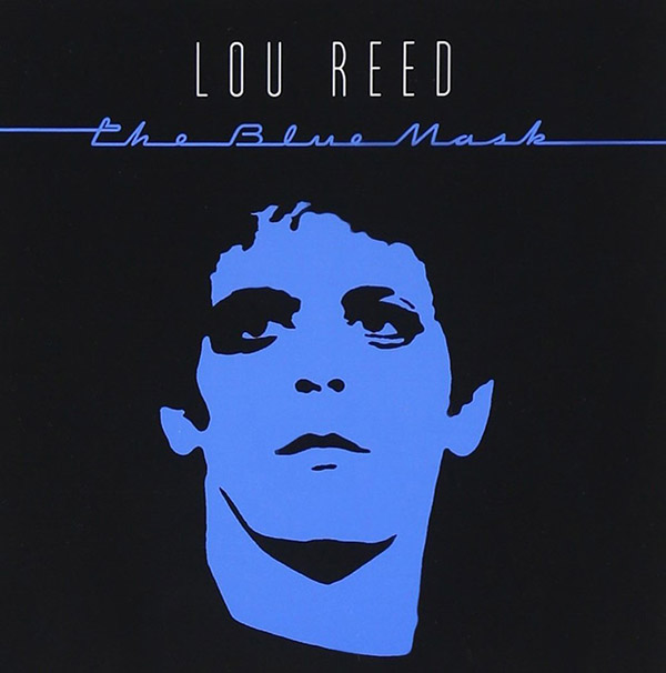 Copertina Vinile 33 giri The Blue Mask di Lou Reed