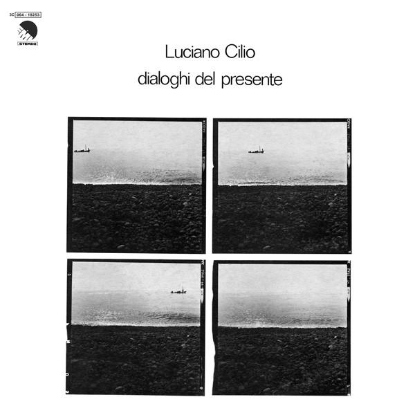 Copertina Vinile 33 giri Dialoghi del Presente di Luciano Cilio