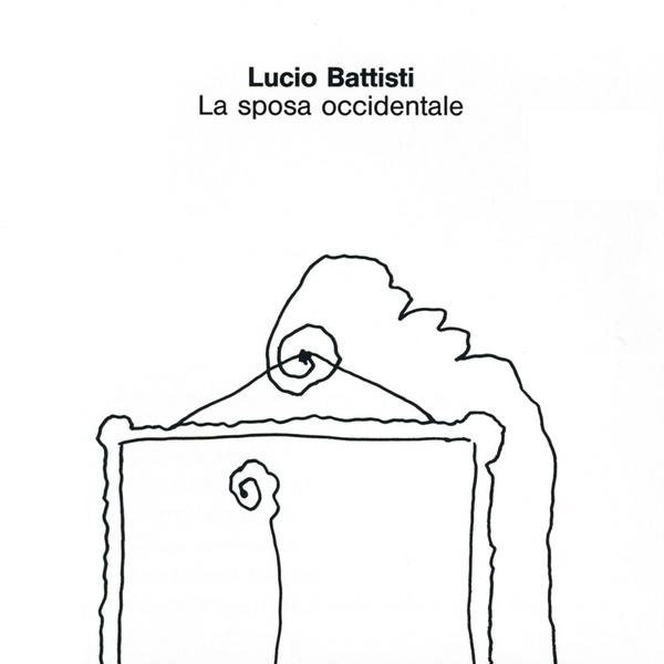 Copertina Vinile 33 giri La sposa occidentale di Lucio Battisti