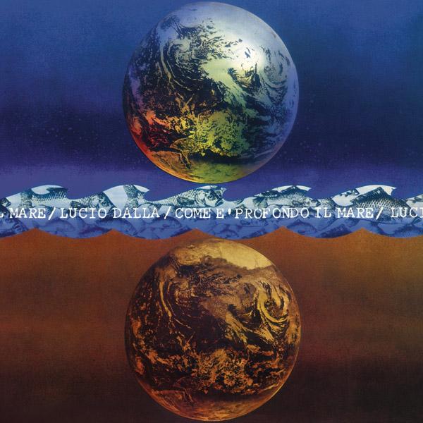 Copertina Vinile 33 giri Come è Profondo il Mare di Lucio Dalla