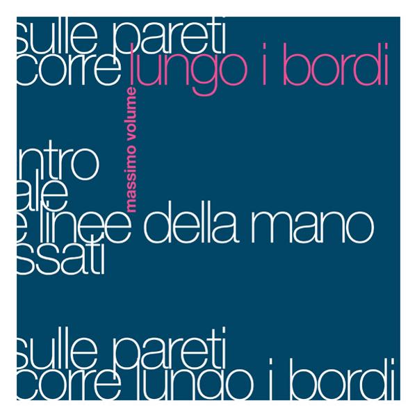 Copertina Disco Vinile 33 giri Lungo i bordi di Massimo Volume