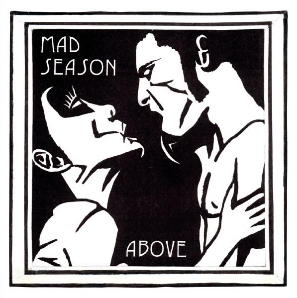 Copertina Disco Vinile 33 giri Above [2 LP] di Mad Season