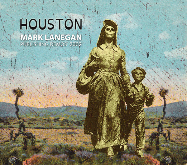 Copertina Disco Vinile 33 giri Houston (Publishing Demos 2002)  di Mark Lanegan