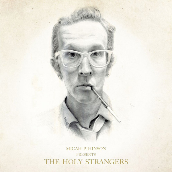 Copertina Vinile 33 giri Presents The Holy Strangers di Micah P. Hinson