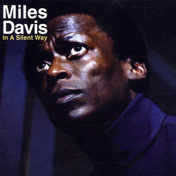 Copertina Vinile 33 giri In a Silent Way di Miles Davis