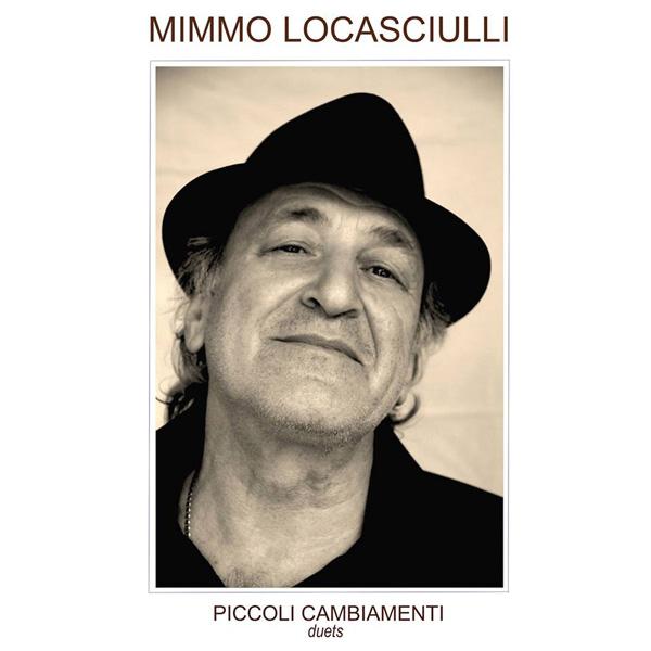 Copertina Disco Vinile 33 giri Piccoli Cambiamenti - Duets di Mimmo Locasciulli