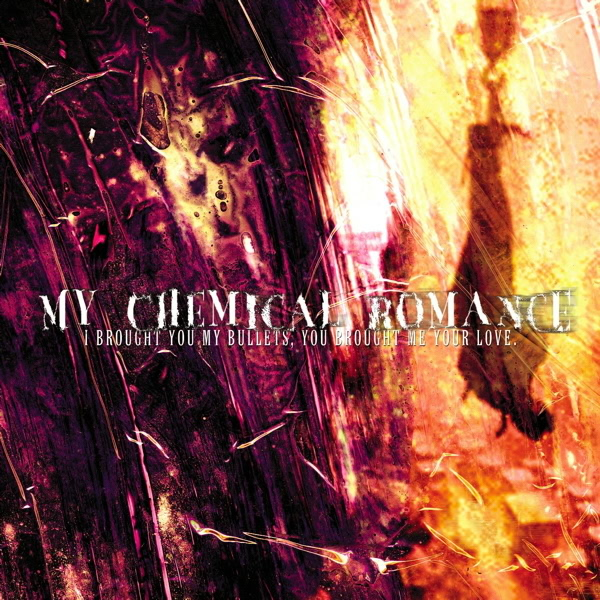 Copertina Disco Vinile 33 giri I Brought You My Bullets, You Brought Me Your Love di My Chemical Romance