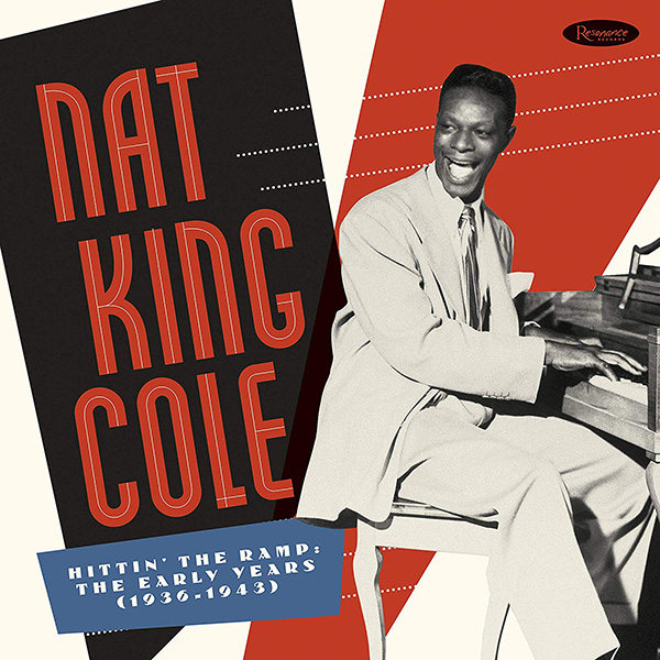 Copertina Vinile 33 giri Hittin The Ramp: The Early Years 1936-1943 di Nat King Cole