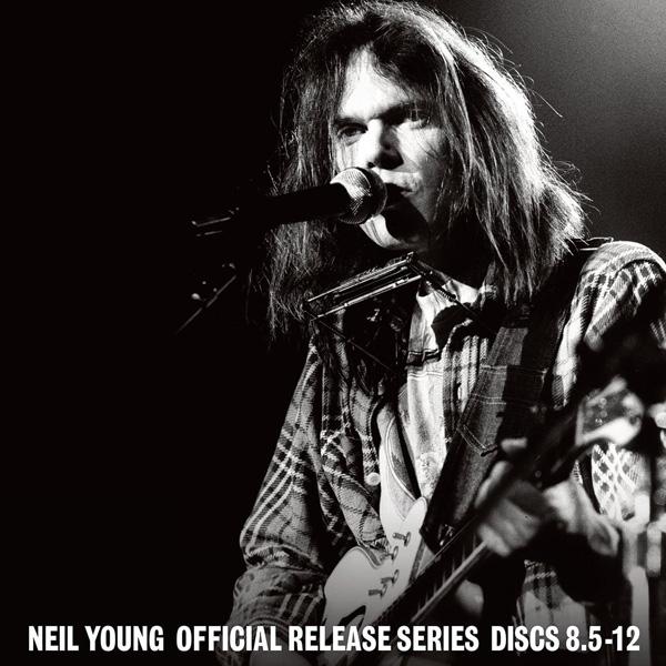 Copertina Disco Vinile 33 giri Official Release Series Discs 8.5-12 di Neil Young