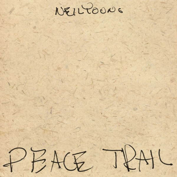 Copertina Disco Vinile 33 giri Peace Trail di Neil Young