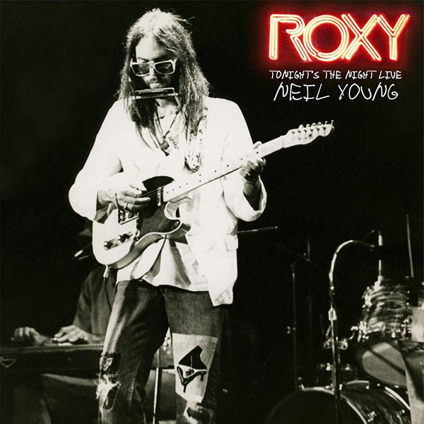 Copertina Vinile 33 giri Tonight's the Night Live at Roxy [2 LP] di Neil Young