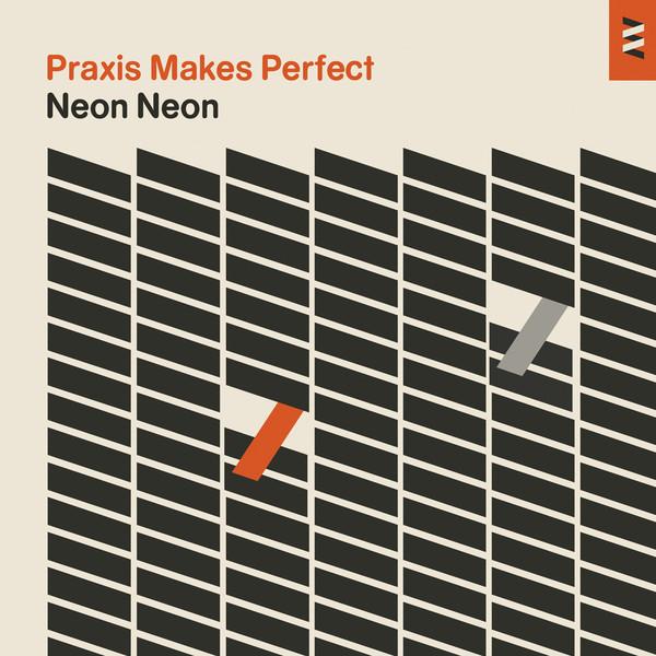 Copertina Disco Vinile 33 giri Praxis Makes Perfect [LP+CD] di Neon Neon