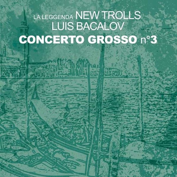 Copertina Disco Vinile 33 giri Concerto Grosso n.3 [2 LP]  di La Leggenda New Trolls