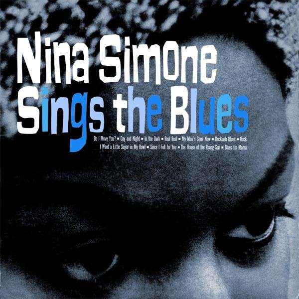 Copertina Disco Vinile 33 giri Sings the Blues di Nina Simone
