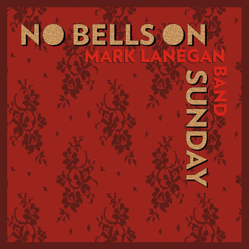 Copertina Disco Vinile 33 giri No Bells on Sunday EP di Mark Lanegan Band