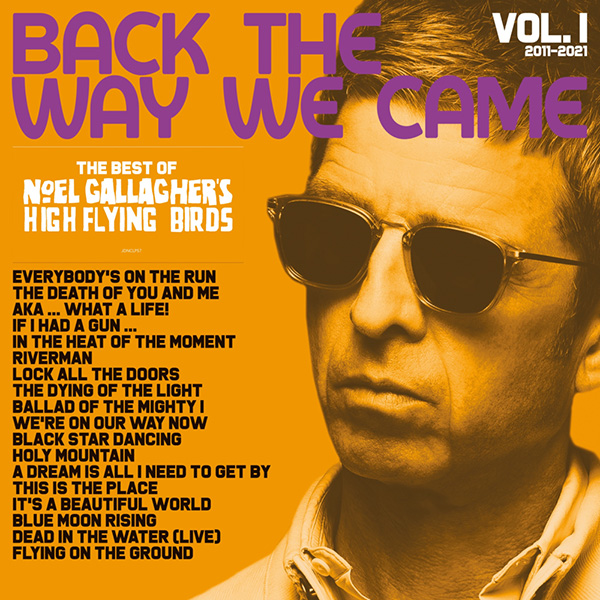 Copertina Vinile 33 giri Back The Way We Came   Vol. 1 di Noel Gallagher's High Flying Birds