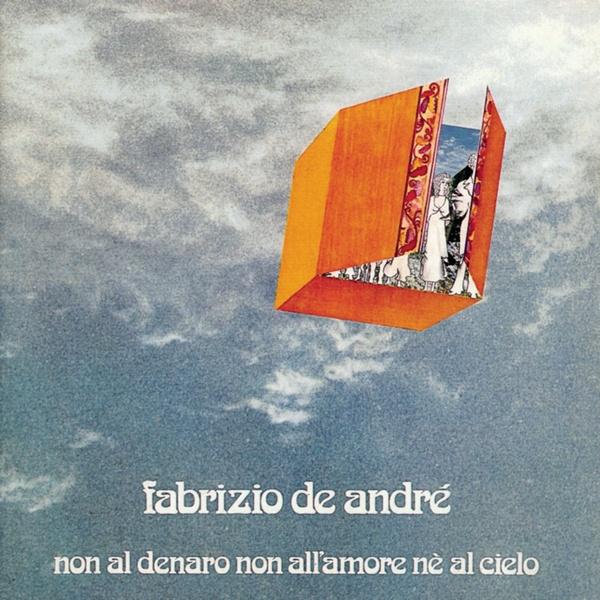 Copertina Disco Vinile 33 giri Non al denaro, non all'amore né al cielo di Fabrizio De Andrè