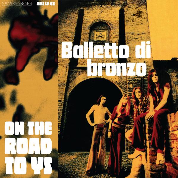 Copertina Disco Vinile 33 giri On the Road to Ys di Balletto Di Bronzo