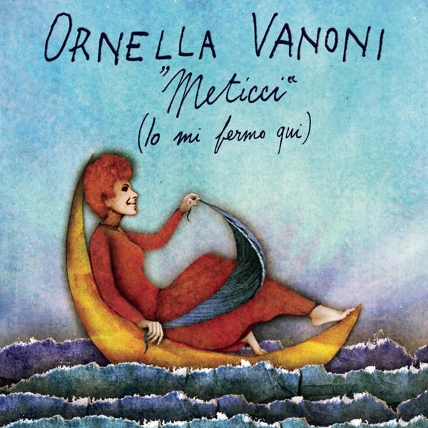 Copertina Disco Vinile 33 giri Meticci (Io Mi Fermo Qui) di Ornella Vanoni