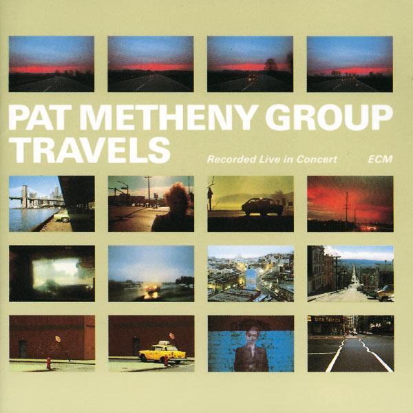 Copertina Disco Vinile 33 giri Travels [2 LP] di Pat Metheny Group