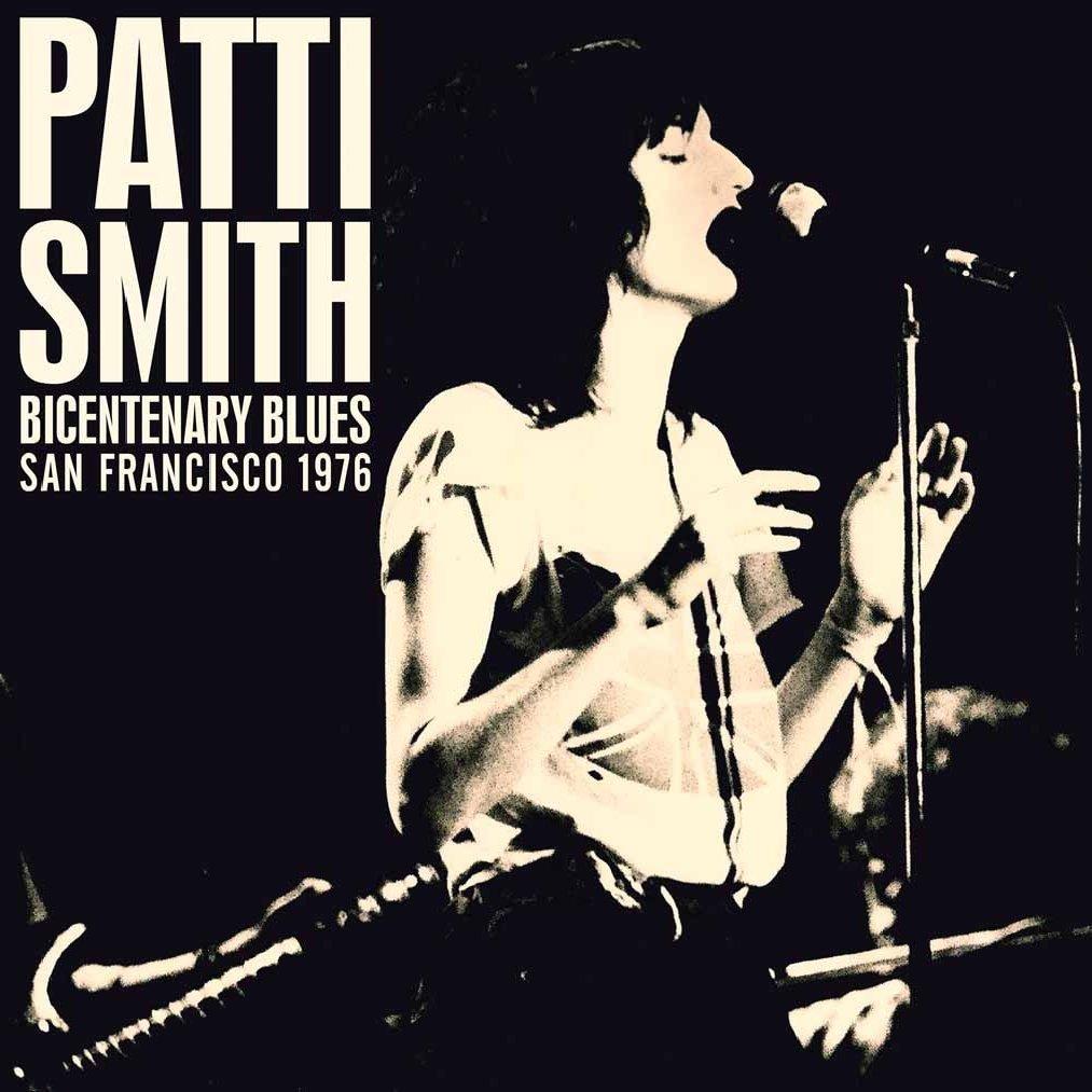 Copertina Disco Vinile 33 giri Bicentenary Blues   San Francisco 1976 [2 LP] di Patti Smith