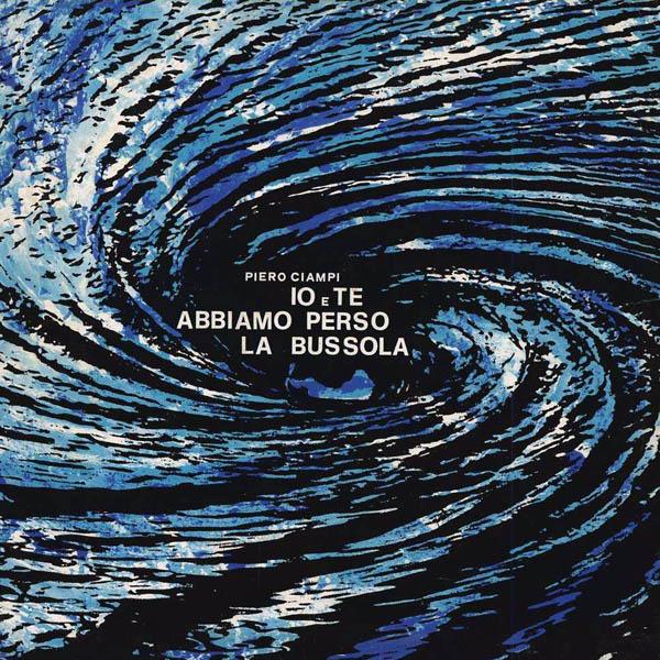 Copertina Vinile 33 giri Io e te abbiamo perso la bussola di Piero Ciampi