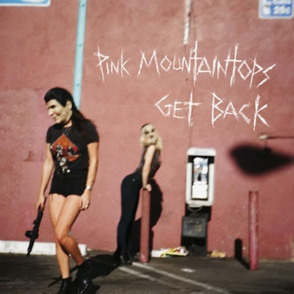 Copertina Disco Vinile 33 giri Get Back di Pink Mountaintops
