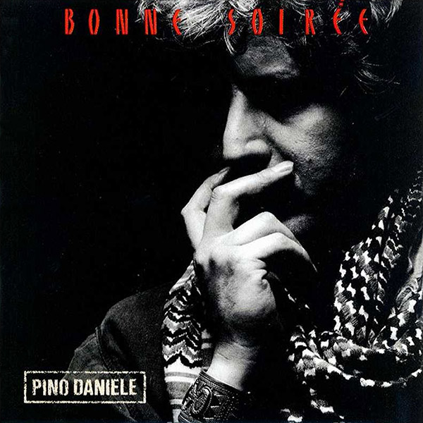 Copertina Vinile 33 giri Bonne Soirée di Pino Daniele
