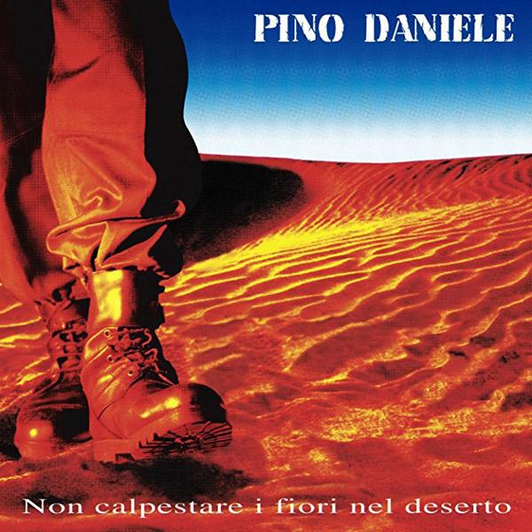 Copertina Vinile 33 giri Non calpestare i fiori nel deserto [2 LP] di Pino Daniele